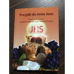 Przyjdź do mnie Jezu -...
